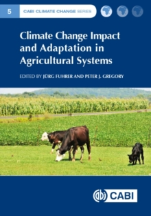 Climate Change Impact and Adaptation in Agricultural Systems, Paperback / softback Book