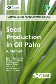 Seed Production in Oil Palm : A Manual, PDF eBook