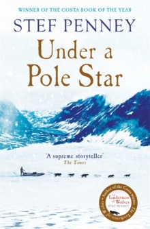 Under a Pole Star : A Richard & Judy Book Club pick - the most unforgettable love story of the year, Hardback Book