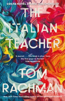 The Italian Teacher : The Costa Award Shortlisted Novel, Hardback Book