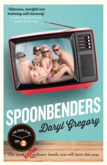 Spoonbenders : A BBC Radio 2 Book Club Choice - the perfect summer read!, Hardback Book