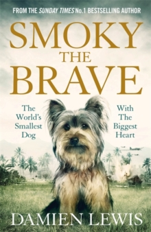 Smoky the Brave, Hardback Book