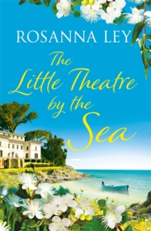 The Little Theatre by the Sea : Escape to sunny Sardinia with the perfect summer read!, Hardback Book