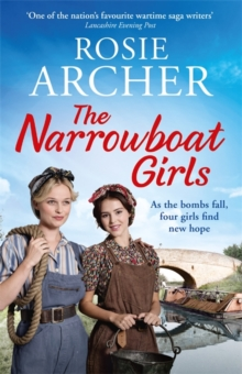 The Narrowboat Girls : a heartwarming story of friendship, struggle and falling in love, Paperback / softback Book