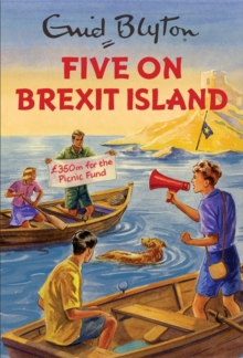 Five on Brexit Island, Hardback Book