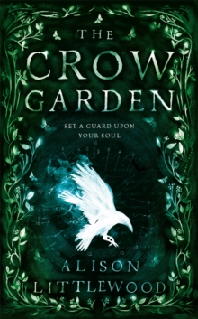 The Crow Garden, Hardback Book