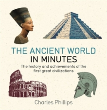 The Ancient World in Minutes, Paperback Book