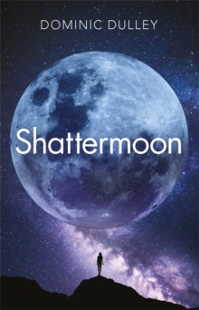 Shattermoon : the first in action-packed space opera series The Long Game, Paperback / softback Book