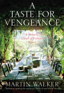 A Taste for Vengeance : Bruno, Chief of Police 11, Hardback Book