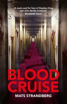 Blood Cruise : A thrilling summer chiller from the new Stephen King, Hardback Book