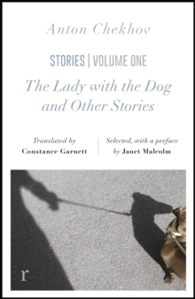 The Lady with the Dog and Other Stories (riverrun editions) : a beautiful new edition of Chekhov's short fiction, translated by Constance Garnett, Paperback / softback Book