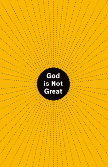 God is Not Great, Hardback Book