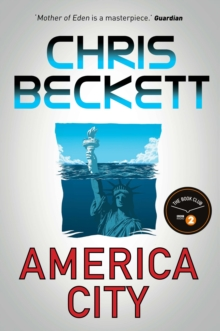 America City : From the award-winning, bestselling sci-fi author of the Eden Trilogy, Hardback Book