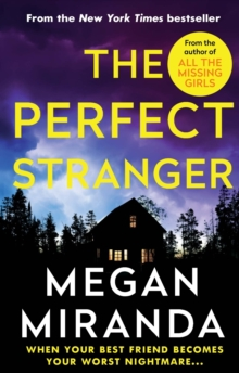 The Perfect Stranger : A twisting, compulsive read perfect for fans of Paula Hawkins and Gillian Flynn, Paperback Book
