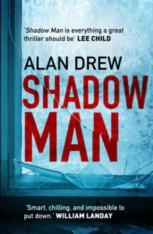 Shadow Man : An explosive serial killer thriller perfect for readers of Lee Child, Paperback Book