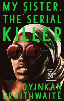 My Sister, the Serial Killer, Hardback Book