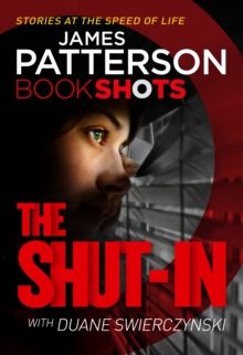The Shut-In : Bookshots, Paperback Book