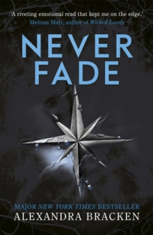 The Darkest Minds: Never Fade : Book 2, Paperback Book