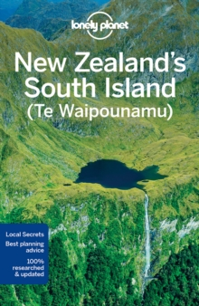 Lonely Planet New Zealand's South Island, Paperback Book