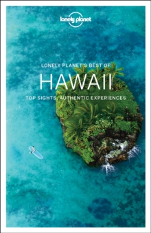 Lonely Planet Best of Hawaii, Paperback Book
