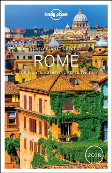 Lonely Planet Best of Rome 2018, Paperback Book