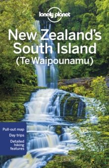 Lonely Planet New Zealand's South Island, Paperback / softback Book