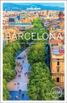 Lonely Planet Best of Barcelona 2018, Paperback Book