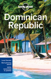 Lonely Planet Dominican Republic, Paperback Book