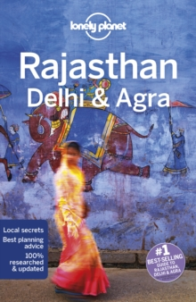 Lonely Planet Rajasthan, Delhi & Agra, Paperback Book