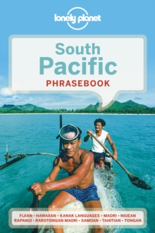 Lonely Planet South Pacific Phrasebook & Dictionary, Paperback / softback Book