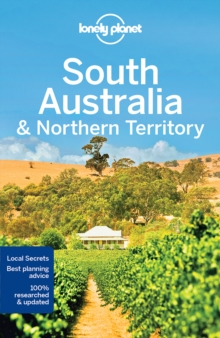 Lonely Planet South Australia & Northern Territory, Paperback Book