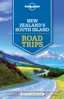 Lonely Planet New Zealand's South Island Road Trips, Paperback / softback Book