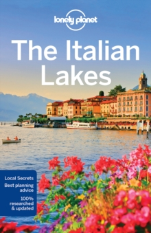 Lonely Planet The Italian Lakes, Paperback / softback Book