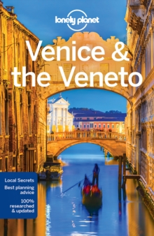 Lonely Planet Venice & the Veneto, Paperback Book