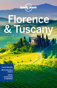 Lonely Planet Florence & Tuscany, Paperback Book