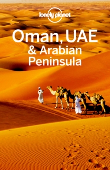 Lonely Planet Oman, UAE & Arabian Peninsula, EPUB eBook