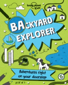 Backyard Explorer, Hardback Book