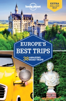 Lonely Planet Europe's Best Trips, Paperback Book