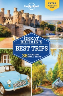 Lonely Planet Great Britain's Best Trips, Paperback Book