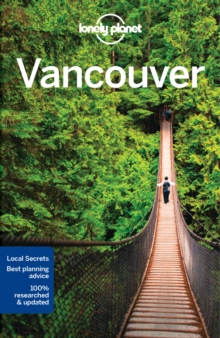 Lonely Planet Vancouver, Paperback Book