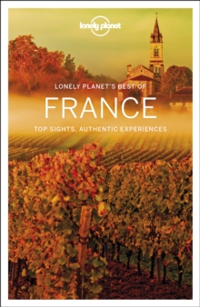 Lonely Planet Best of France, Paperback / softback Book