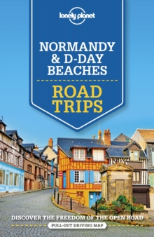 Lonely Planet Normandy & D-Day Beaches Road Trips, Paperback / softback Book