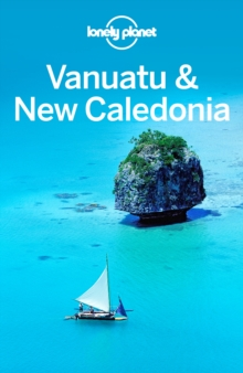 Lonely Planet Vanuatu & New Caledonia, EPUB eBook