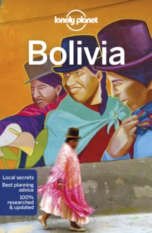 Lonely Planet Bolivia, Paperback / softback Book