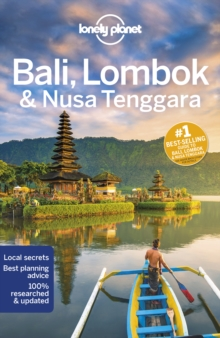 Lonely Planet Bali, Lombok & Nusa Tenggara, Paperback / softback Book