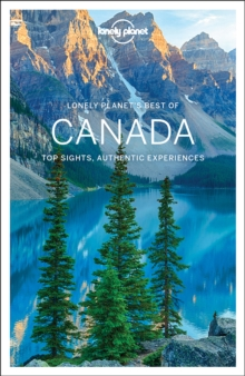 Lonely Planet Best of Canada, Paperback Book