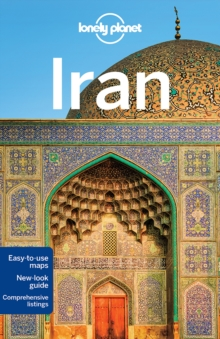 Lonely Planet Iran, Paperback Book