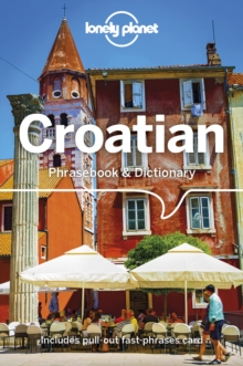 Lonely Planet Croatian Phrasebook & Dictionary, Paperback / softback Book