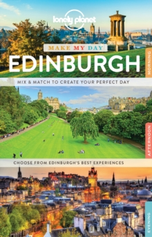 Lonely Planet Make My Day Edinburgh, Spiral bound Book
