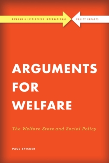 Arguments for Welfare : The Welfare State and Social Policy, Paperback Book